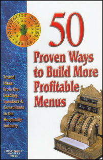 50 Proven Ways to Build More Profitable Menus