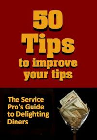 50 Tips to Improve Your Tips